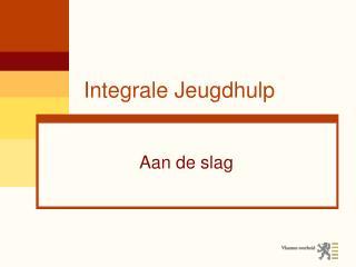 Integrale Jeugdhulp
