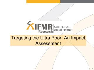Targeting the Ultra Poor: An Impact Assessment