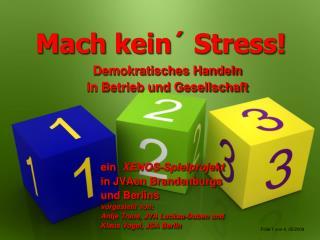 Mach kein´ Stress!