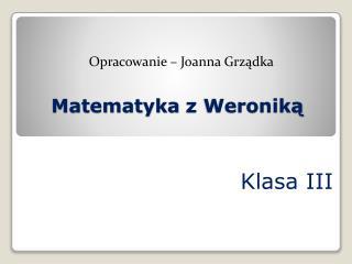Matematyka  z Weronik ą