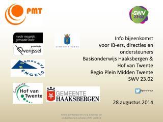 Info bijeenkomst  voor IB- ers ,  directies en ondersteuners Basisonderwijs Haaksbergen &