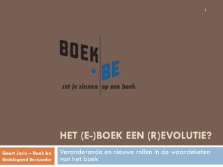 Het (e-)boek Een (r)evolutie?