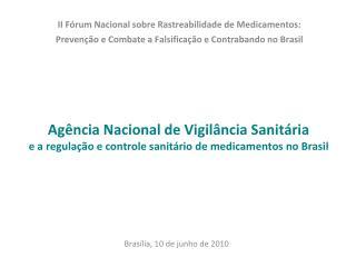Brasília, 10 de junho de 2010