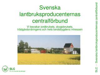 Svenska lantbruksproducenternas centralförbund