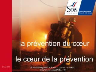 la prévention du cœur le cœur de la prévention