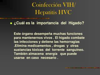 Coinfección VIH/                      Hepatitis HVC