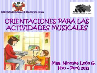ORIENTACIONES PARA LAS ACTIVIDADES MUSICALES