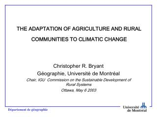THE ADAPTATION OF AGRICULTURE AND RURAL COMMUNITIES TO CLIMATIC CHANGE