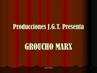 Producciones J.G.T. Presenta