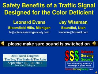Safety Benefits of a Traffic Signal Designed for the Color Deficient