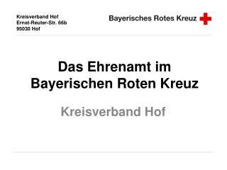 Das Ehrenamt im Bayerischen Roten Kreuz