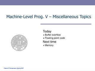Machine-Level Prog. V – Miscellaneous Topics
