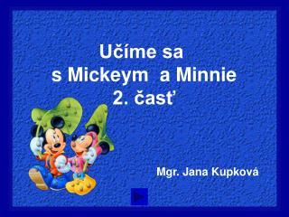 Učíme sa  s Mickeym  a Minnie 2. časť