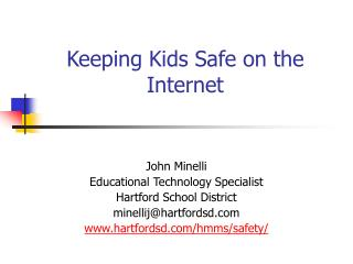 Keeping Kids Safe on the Internet