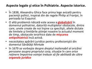 Aspecte legale şi etice în Psihiatrie. Aspecte istorice.