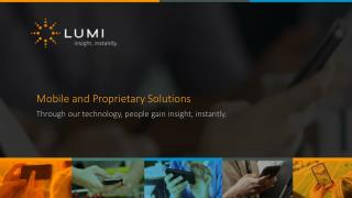 Mobile and Proprietary Solutions