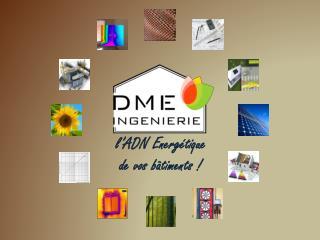 l 'ADN Energétique de vos bâtiments  !