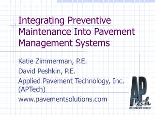Integrating Preventive Maintenance Into Pavement Management Systems