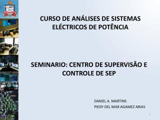 SEMINARIO: CENTRO DE SUPERVISÂO E CONTROLE DE SEP