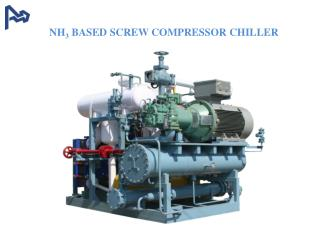 NH 3  BASED SCREW COMPRESSOR CHILLER