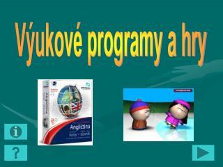 Výukové programy a hry