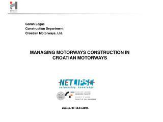 MANAGING MOTORWAYS CONSTRUCTION IN CROATIAN MOTORWAYS