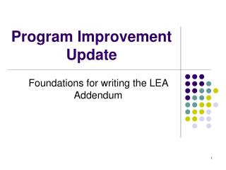 Program Improvement Update