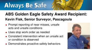 ABS Golden Eagle Safety Award Recipient: Kevin Fisk, Senior Surveyor, Pascagoula