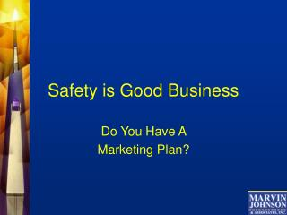 Safety is Good Business