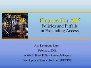 Finance For All Policies and Pitfalls in Expanding Access