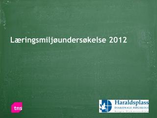 Læringsmiljøundersøkelse 2012