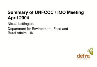 Summary of UNFCCC / IMO Meeting April 2004