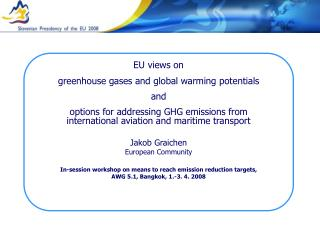 EU views on  greenhouse gases and global warming potentials and