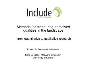 Methods for measuring perceived qualities in the landscape
