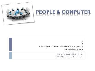 5 Storage & Communications Hardware Software Basics