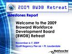 Milestones Report