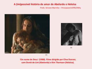 A ( im )possível história de amor de Abelardo e Heloísa