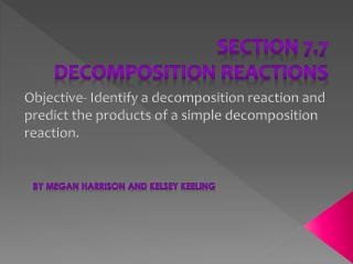Section 7.7 Decomposition Reactions