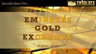 Investir dans l'Or…