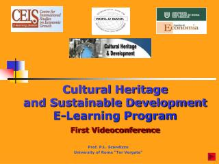 Cultural Heritage  and Sustainable Development E-Learning Program First Videoconference