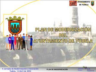 PLAN DE MODERNIZACIÓN DEL AYUNTAMIENTO DE TUDELA