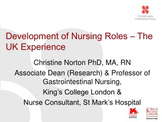 Development of Nursing Roles – The UK Experience
