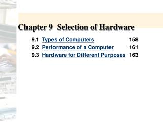 Chapter 9  Selection of Hardware