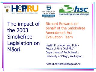 Richard Edwards on behalf of the Smokefree Amendment Act Evaluation Team