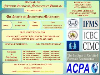 INTERNATIONAL RECOGNITION / AFFILIATIONS OF  SOAE FOR CERTIFIED FINANCIAL ACCOUNTANT PROGRAM