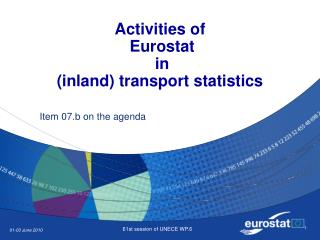 Activities of   Eurostat  in  (inland) transport statistics