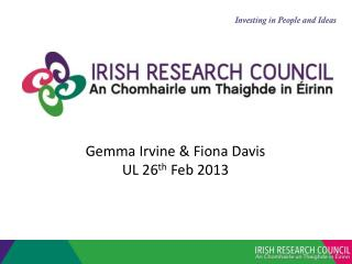 Gemma Irvine & Fiona Davis UL 26 th  Feb 2013