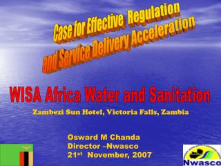 Case for Effective  Regulation  and Service Delivery Acceleration