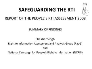 SAFEGUARDING THE RTI