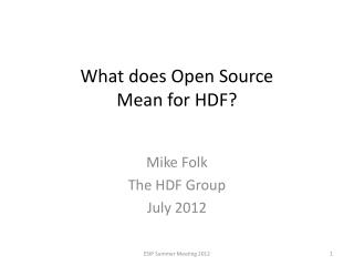 What does Open Source  Mean for HDF ?